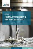 Peru Metal Processing Sector Report 2016/2017 - Page 1