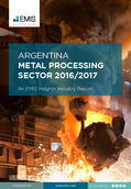 Argentina Metal Processing Sector Report 2016/2017 - Page 1