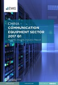 China Communication Equipment Sector Report 2017 1st Quarter  - Page 1