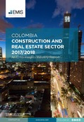 Colombia Construction and Real Estate Sector Report 2017/2018 - Page 1