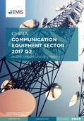China Communication Equipment Sector Report 2017 2nd Quarter - Page 1