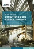 Malaysia Consumer Goods and Retail Sector Report 2017/2018 - Page 1