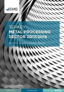 Turkey Metal Processing Sector Report 2017/2018 - Page 1