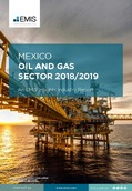 Mexico Oil and Natural Gas Sector Report 2018/2019 - Page 1