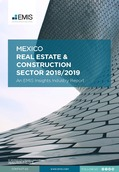 Mexico Real Estate and Construction Sector Report 2018/2019 - Page 1