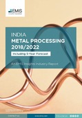 India Metal Processing Sector Report 2018/2022 - Page 1