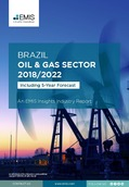 Brazil Oil and Gas Sector Report 2018/2022 - Page 1