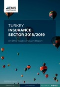 Turkey Insurance Sector Report 2018/2019 - Page 1