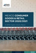 Mexico Consumer Goods and Retail Sector Report 2020-2021 - Page 1